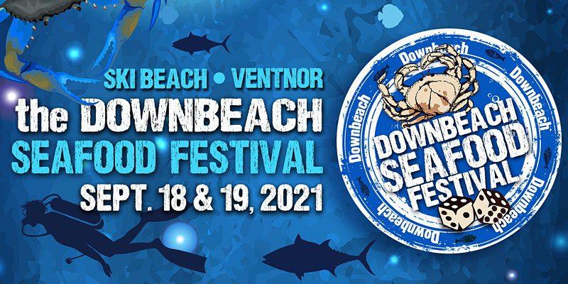 2021 Downbeach Seafood Festival